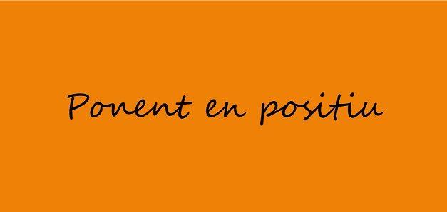 Benvinguts al primer Butlletí de Ponent en Positiu!!